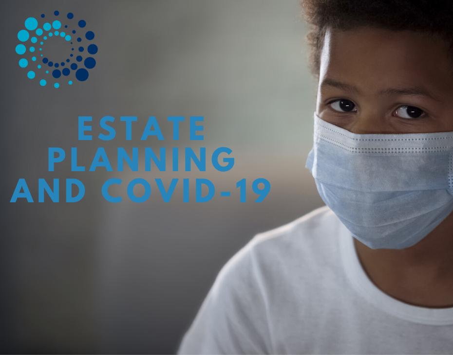estate planning and coronavirus