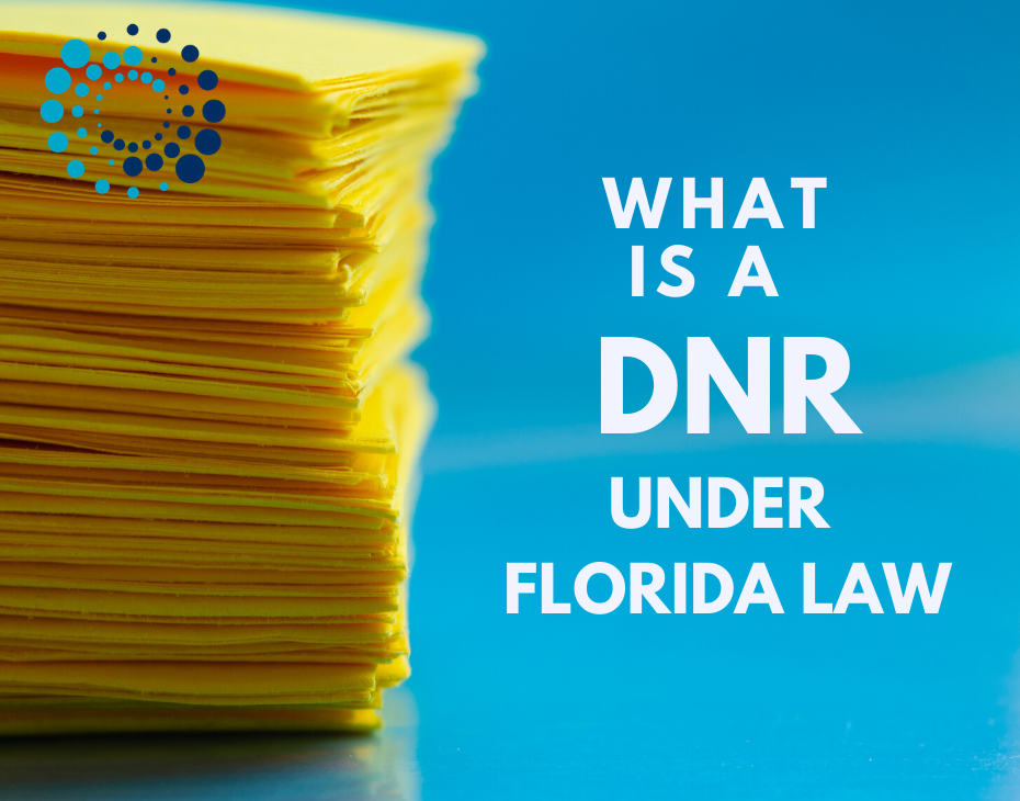 What is a DNR under Florida Law