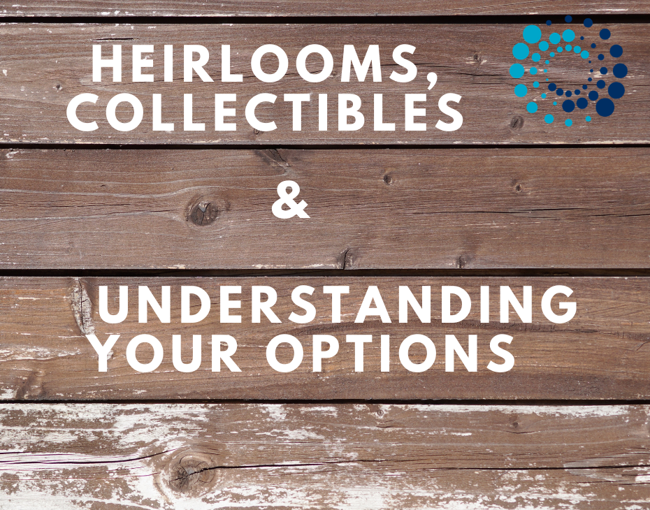 heirloom and collectibes
